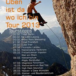"""""""Oben ist da wo ich bin Tour 2013"""""""